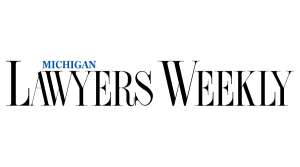 Michigan Lawyers Weekly | Yatooma Wins Judgment for $13.1 Million